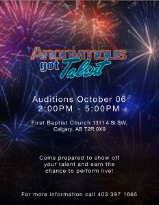 Chinook Activities Presents Anonymous Got Talent Auditions @ First Baptist Church | Calgary | Alberta | Canada