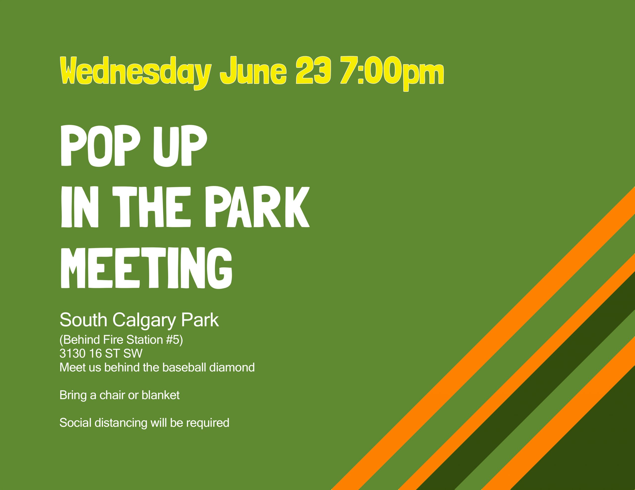 Pop Up In The Park Meeting @ South Calgary Park